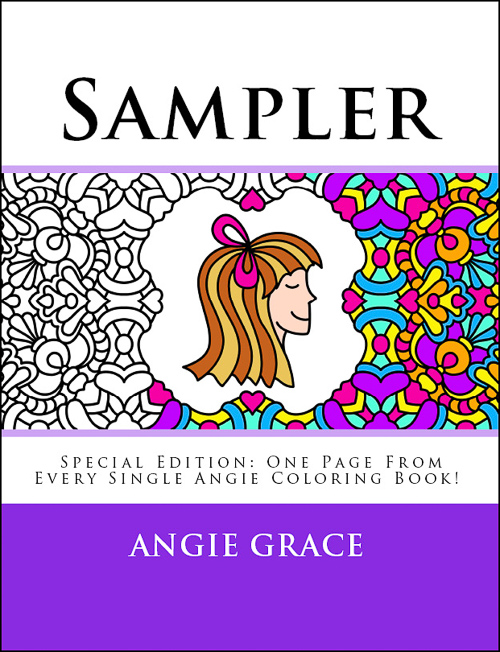 sampler special edition one page from every single angie coloring book angie grace